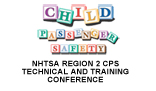 Visit Child Passenger Safety Program NHTSA REGION 2 CPS TECHNICAL AND TRAINING CONFERENCE Schedule